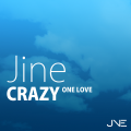 "Jine 「Crazy -One Love-」 いざ、寞々とうねる""彼らの大海""へ"